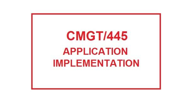 CMGT 445 Week 3 Individual Implementation Plan