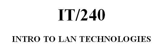 IT 240 Week 4 CheckPoint TCPIP LAN Plan