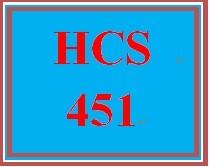 HCS 451 Entire Course.
