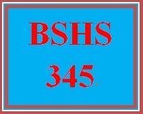 BSHS 345 Week 1 Personal Exploration Worksheet