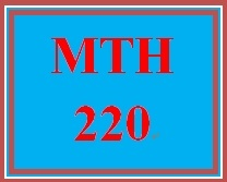 MTH 220 Week 4 An application of a geometric sequence