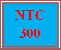 NTC 300 Week 5 Learning Team Cloud Implementation Proposal