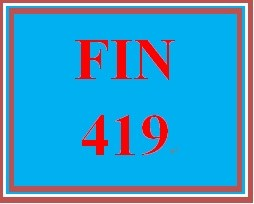 FIN 419 Week 1 Business Structure and Financial Statements
