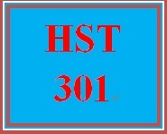 HST 301 Entire Course