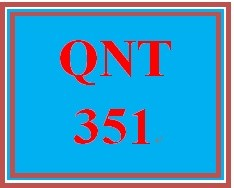 QNT 351 Week 5 participation Statistical Techniques in Business & Economics, Ch. 13