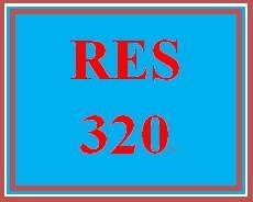 RES 320 Entire Course