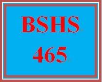 BSHS 465 Week 1 Self-Awareness Video Analysis