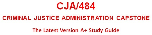 CJA 484 Week 3 Organizational Management and Operations Paper