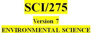 SCI 275 Week 9 Environmental Science Final Project