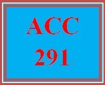 ACC 291 Week 1 Comparative Analysis Problem