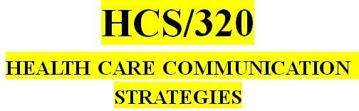 HCS 320 Week 3 Health Care Process