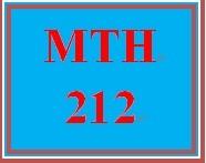 MTH 212 Week 2 MyMathLab® Week 2 Checkpoint