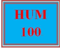 HUM 100 Entire Course