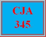 CJA 345 Week 4 Research Proposal, Part II