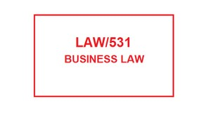 LAW 531 Week 6 Knowledge Check