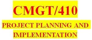 CMGT 410 Week 1 Individual: Project Proposal
