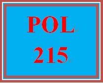 POL 215 Entire Course