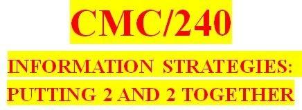 CMC 240 Week 6 Information Trail