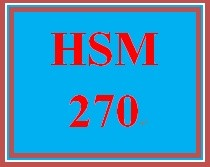 HSM 270 Week 1 Program Planning and Identifying Needs