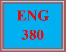 ENG 380 Entire Course