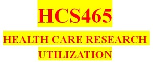 HCS465 All Weeks DQs
