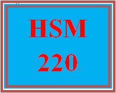 HSM 220 Entire Course