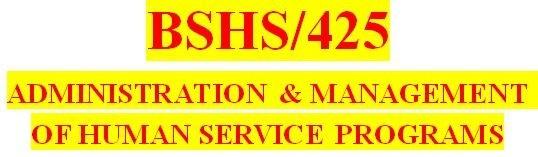 BSHS 425 Week 1 Human Service Programs: Commonalities & Successes Paper