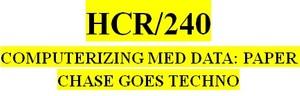 HCR 240 Week 1 Health Care Terminology Worksheet