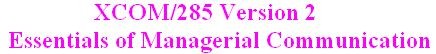 XCOM 285 Week 4 CheckPoint - Graphic Organizer