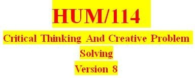 HUM 114 Week 4 Solving Personal Problems: Applying the Five-Step Model