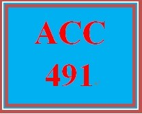 ACC 491 Week 3 Textbook Assignment - 2