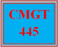 CMGT 445 Week 1 Supporting Activity: Dealing with Change