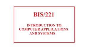 BIS 221 Week 2 Knowledge Check
