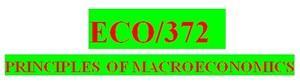 ECO 372 Week 1 Macroeconomic Terms