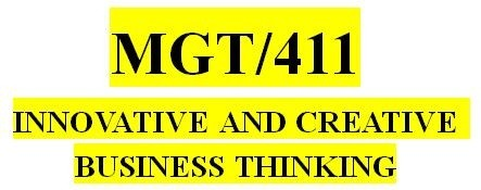 MGT 411 Week 1 Creativity and Innovation Table