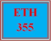ETH 355 Entire Course
