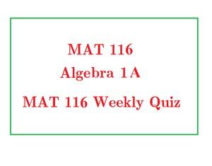 MAT116 Week 9 Final Exam (Got 100% Score)