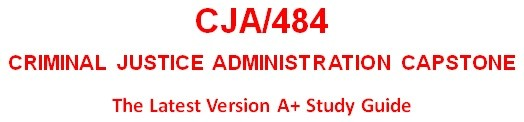 CJA 484 Week 4 Criminal Law Foundations Evaluation