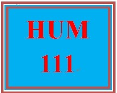 HUM 111 Week 9 Critical Thinking Reflection
