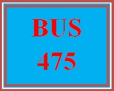 BUS 475 Week 1 CAREER CONNECTION Mission, Vision, and You