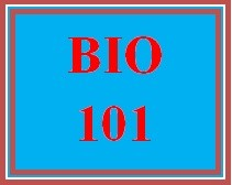 BIO 101 Week 1 Cell Biology