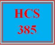 HCS 385 Entire Course