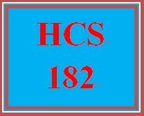 HCS 182 Entire Course