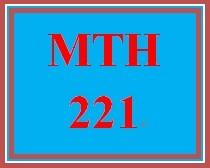 MTH 221 Week 5 Case Study
