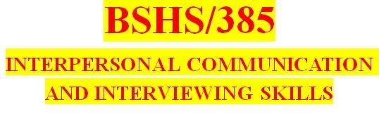 BSHS 385 Week 3 Effective Listening Strategies Paper