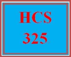 HCS 325 Week 3 Week Three Organizational Structure Outline Worksheet
