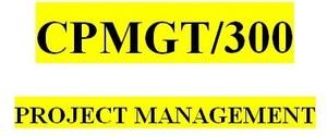 CPMGT 300 Week 5 Evaluating the Scope