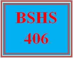 BSHS 406 Week 1 Life Cycle