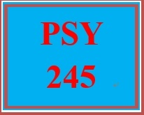 PSY 245 Week 4 Qualitative Research Case Study: Correlation