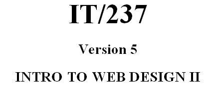 IT 237 Week 8 Assignment - Web Site Publishing Process